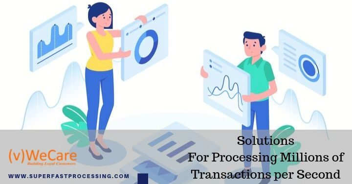 Solutions for processing millions of transactions per second