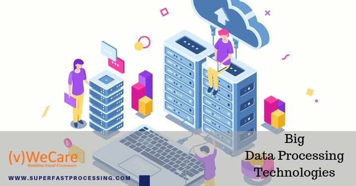 Big data processing technologies